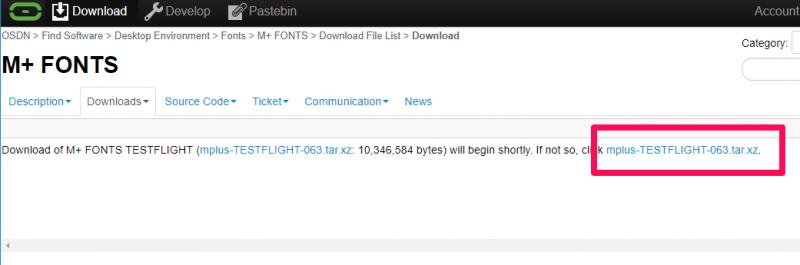 m+ フォント 公式ダウンロードサイト(osdn.net) ダウンロードが始まらない場合